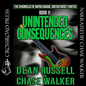 https://bayousavage.com/product/unintended-consequences-the-chronicles-of-bayou-savage-guitar-ghost-fighter-book-ii-audiobook-unabridged/